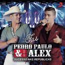 Pedro Paulo & Alex: Fãs (Ao Vivo)/Pedro Paulo & Alex