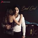 Bad Girl/Singh Sta