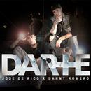 Darte +/Jose De Rico & Danny Romero