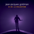 La Collection 81-89/Jean-Jacques Goldman