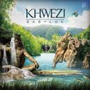 Babylon EP/Khwezi