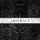 Abstract - EP (Clean Version)/No Wyld
