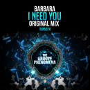 I Need You/Barbara