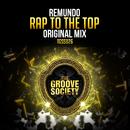 Rap to the Top/Remundo