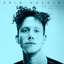 No Words (Remixes)/Erik Hassle