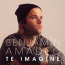 Te Imaginé/Benjamín Amadeo