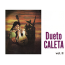 Dueto Caleta, Vol. II/Dueto Caleta