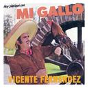Hoy Platique Con Mi Gallo/Vicente Fernández