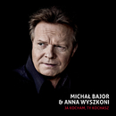 Ja Kocham, Ty Kochasz/Michal Bajor & Anna Wyszkoni