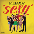Sexy/Melody SiXz