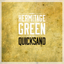 Quicksand/Hermitage Green