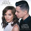 Cómo Duele el Silencio (Banda Versions) feat.Luis Coronel/Leslie Grace