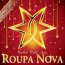 Natal Todo Dia/Roupa Nova