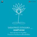 Saraswati Upasana, Vol. 1/Veena Sahasrabuddhe