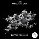 Moonrocks feat.Lazee/Faustix