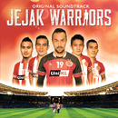 Jejak Warriors/Jejak Warriors (Original Soundtrack)