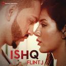 Ishq/Flint J