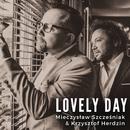Lovely Day/Mieczyslaw Szczesniak & Krzysztof Herdzin