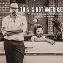 This Is Not America/Mieczyslaw Szczesniak & Krzysztof Herdzin