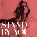 Stand By You/Rachel Platten
