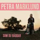 Som du bäddar/Petra Marklund