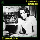 El Americano/Laureano Brizuela
