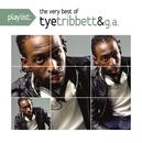 Playlist: The Very Best Of Tye Tribett/Tye Tribbett
