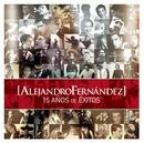 15 Años de Exitos/Alejandro Fernández