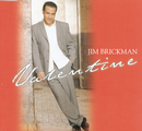 Valentine/Jim Brickman
