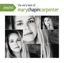 Playlist: The Very Best Of Mary Chapin Carpenter/Mary Chapin Carpenter