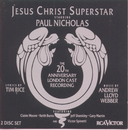 Jesus Christ Superstar (20th Anniversary London Cast Recording (1992))/20th Anniversary London Cast of Jesus Christ Superstar (1992)