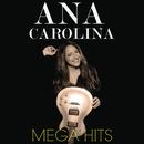 Mega Hits Ana Carolina/Ana Carolina