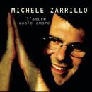 L'Amore Vuole Amore/Michele Zarrillo