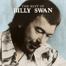 The Best Of Billy Swan/Billy Swan