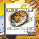 The Hemp Museum/B-Legit