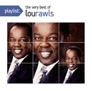 Playlist: The Very Best Of Lou Rawls/Lou Rawls