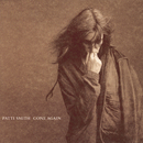 Gone Again/PATTI SMITH