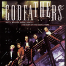 The Best Of The Godfathers: Birth, School, Work, Death/The Godfathers