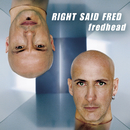 Fredhead/Right Said Fred
