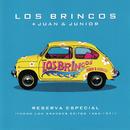 Reserva Especial: Todos los Grandres Éxitos 1964 - 1971/Los Brincos & Juan y Junior