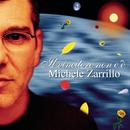 Il vincitore non C'E'/Michele Zarrillo