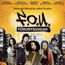 Förortsungar/Original Soundtrack