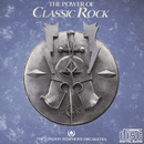 The Power Of Classic Rock/The London Symphony Orchestra with The Royal Choral Society