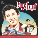 Columbia Historic Edition/Roy Acuff