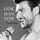Ask Sahnede/Gokhan Tepe