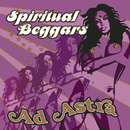 Ad Astra/Spiritual Beggars