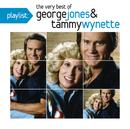 Playlist: The Very Best of George Jones & Tammy Wynette/George Jones & Tammy Wynette