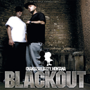 Blackout/Chakuza & Bizzy Montana