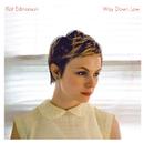 Way Down Low/Kat Edmonson
