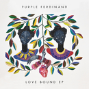 Love Bound - EP/Purple Ferdinand